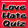 Love Vs Hate Quiz