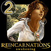 Play Reincarnations Awakening: Chapter 2