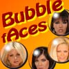 Bubble-faces