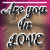 Are You In Love