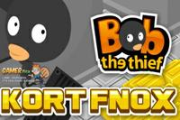 Bob the thief 2: the kort fnox Image