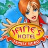 Janes Hotel. Family Hero
