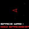 Space Wars : Red Spaceship